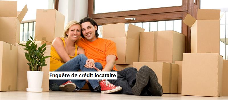enquête de crédit locataire